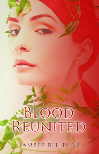 Blood Reunited by Amber Belldene