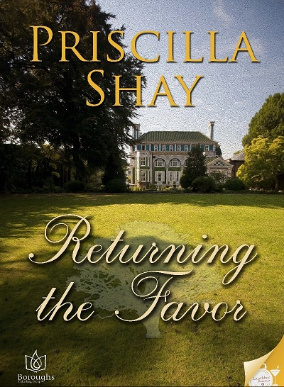 Returning the Favor Historical Romance by Priscilla Shay