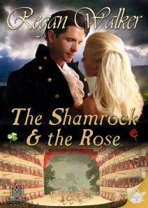 The Shamrock & the Rose by Regan Walker