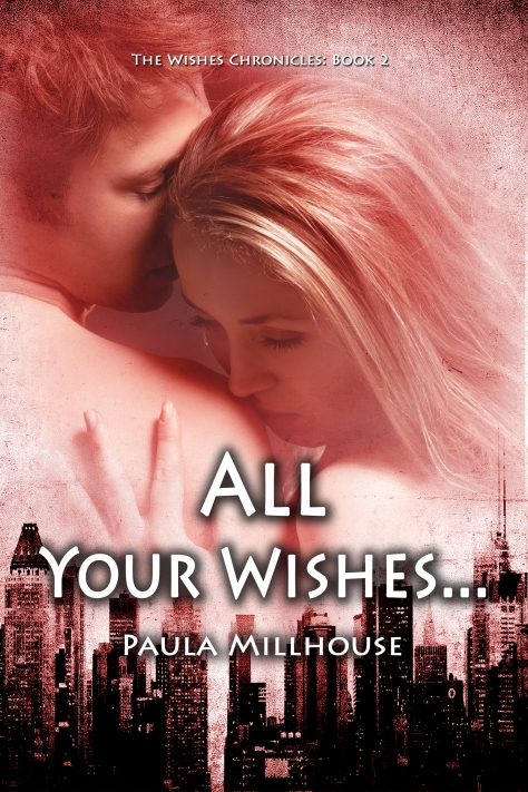 ALL YOUR WISHES... Romantic Suspense, Crime, Murder, Kidnapping, FBI, Vermont, New York City