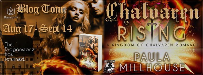 Chalvaren Rising, Bewtiching Book Tours, A Kingdom of Chalvaren Romance