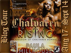 Chalvaren Rising, Novel, Sword&Sorcery, magic, dragons, fantasy romance, Paula Millhouse