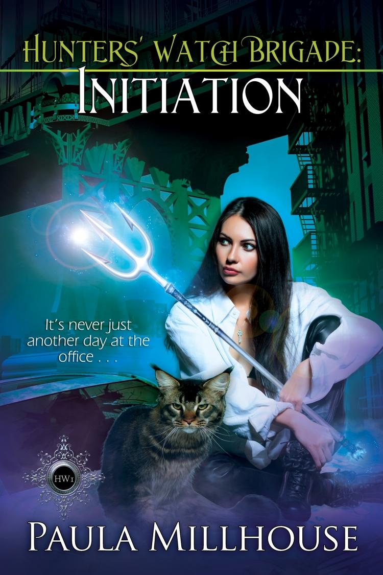 Paula Millhouse, Hunters' Watch Brigade, Initiation, Paranormal Romance, Urban Fantasy, Demigod, Witches, Wizards, Vampires, Shape shifters, Romance, Fiction