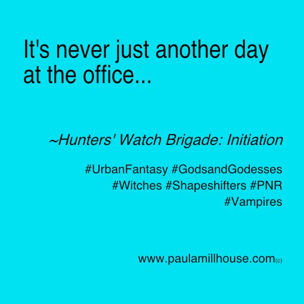 PaulaMillhouse.com, Hunters'WatchBrigade, fiction, books, read