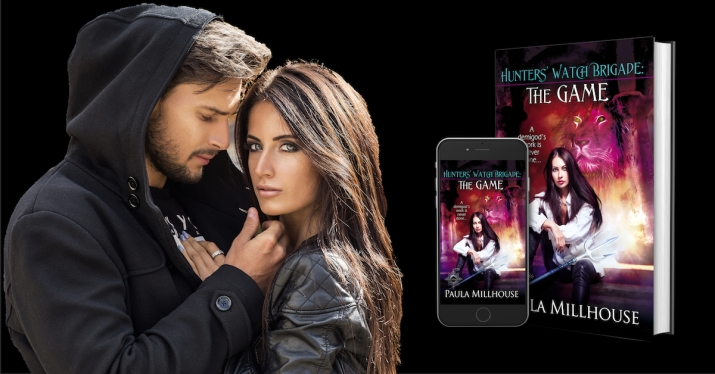 Paula Millhouse, Hunters' Watch Brigade, THE GAME, Urban Fantasy, Paranormal Romance, Supernaturals, Read