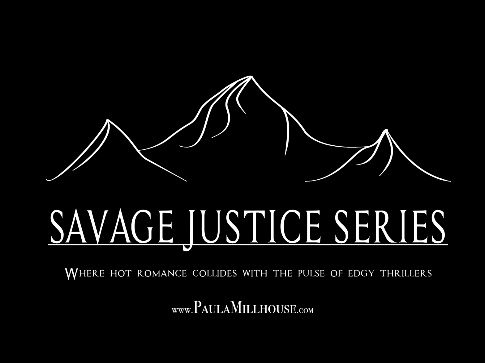 Author Paula Millhouse, Savage Justice Series, Hot Romance, Edgy Thrillers, The Girl Who Got Away, The Copycat Killers, Manhattan After Dark, Romantic Suspense Series, True Love, Crime fiction, Mystery & Suspense, Suspense, Thrillers, Romance