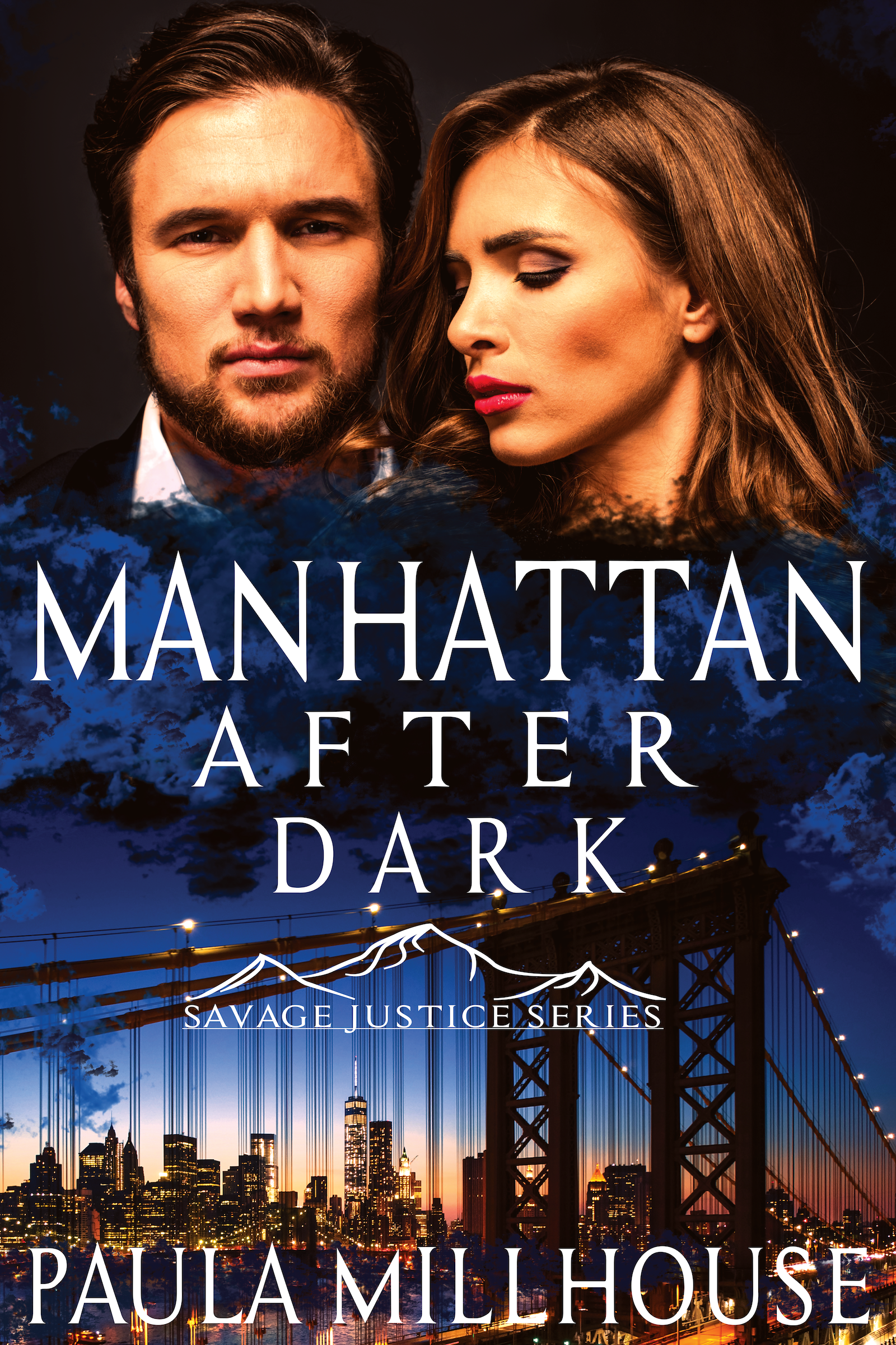 http://bit.ly/2RNIa74ManhattanAfterDark, Romantic Suspense Series, FBI Romance, Romantic Thriller, New York Romance, Manhattan Books, Author Paula Millhouse